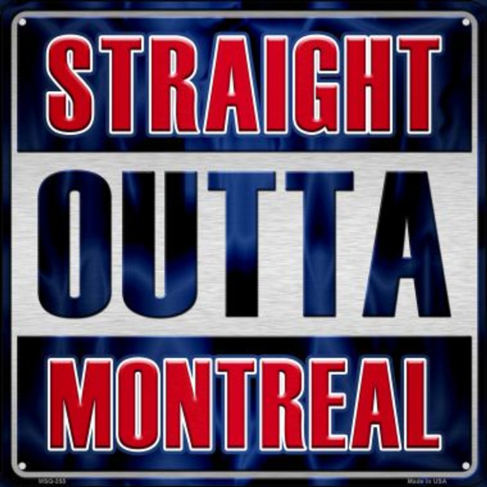 Straight Outta Montreal Novelty Mini Metal Square MSQ-255