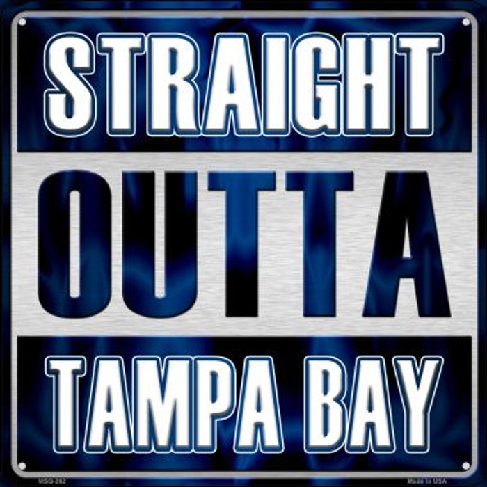 Straight Outta Tampa Bay Novelty Mini Metal Square MSQ-262