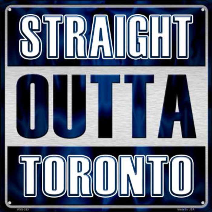 Straight Outta Toronto Novelty Mini Metal Square MSQ-263