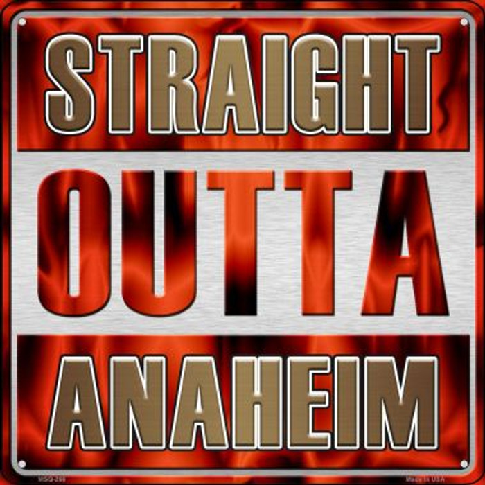 Straight Outta Anaheim Novelty Mini Metal Square MSQ-266