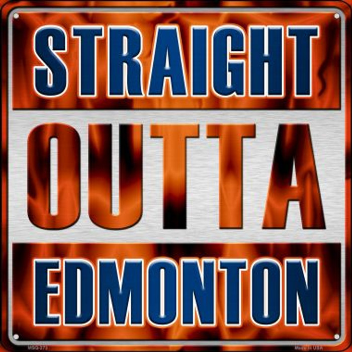Straight Outta Edmonton Novelty Mini Metal Square MSQ-273