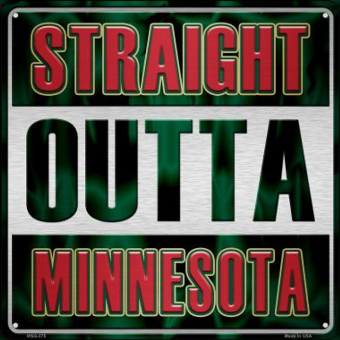 Straight Outta Minnesota Novelty Mini Metal Square MSQ-275