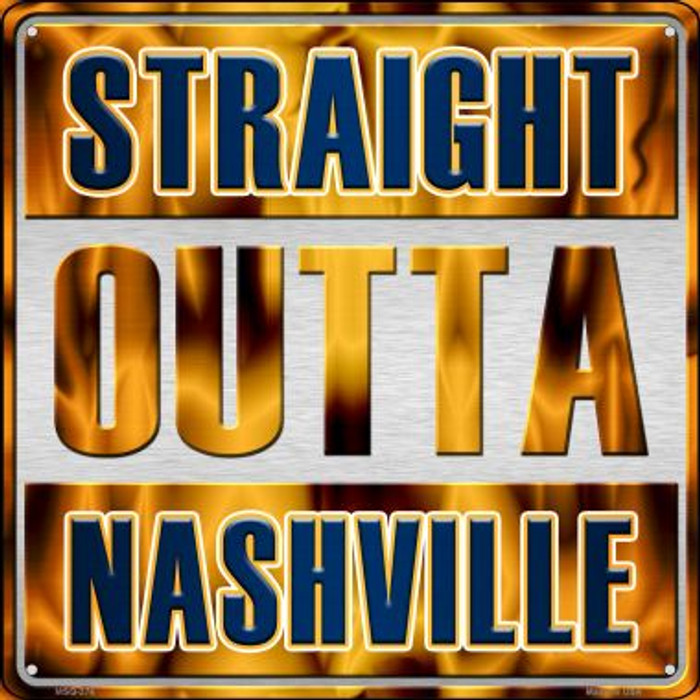 Straight Outta Nashville Novelty Mini Metal Square MSQ-276