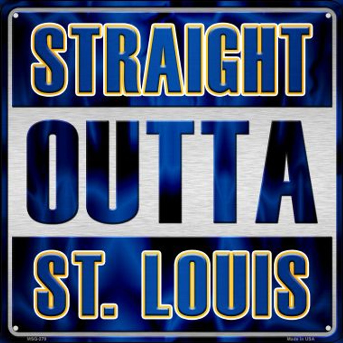 Straight Outta St Louis Novelty Mini Metal Square MSQ-279