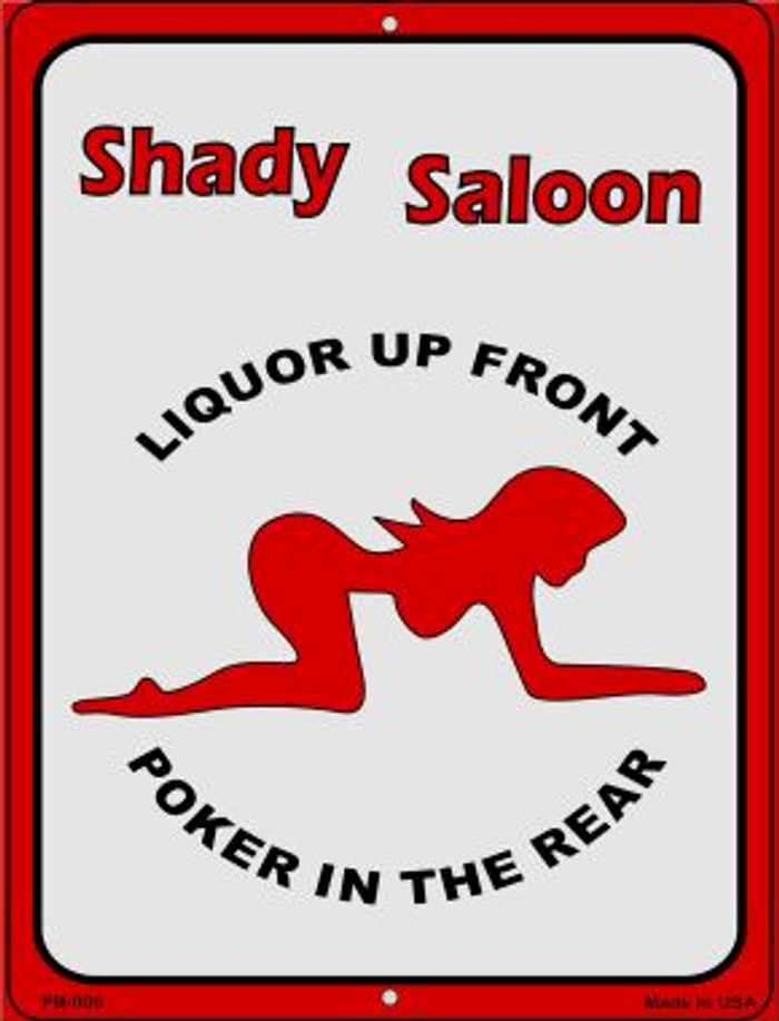 Shady Saloon Novelty Mini Metal Parking Sign PM-006
