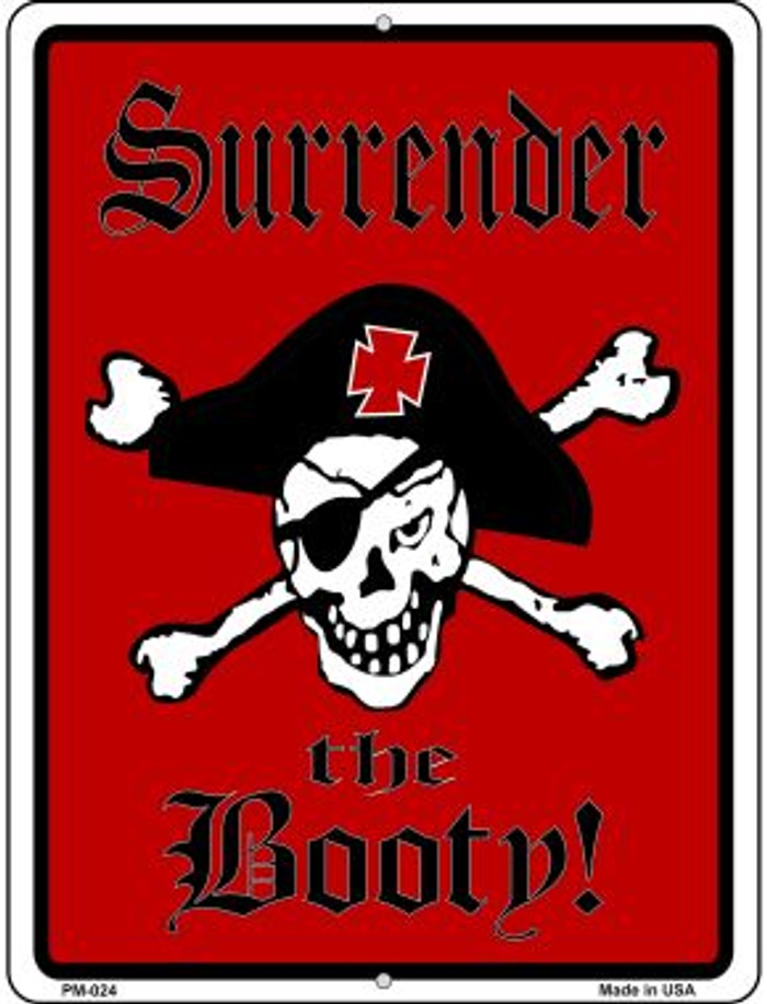 Surrender The Booty Pirate Novelty Mini Metal Parking Sign PM-024