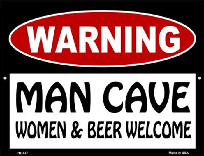 Man Cave Women And Beer Welcome Novelty Mini Metal Parking Sign PM-127