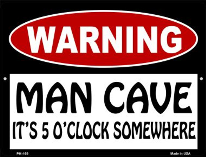 Man Cave Its 5 OClock Somewhere Novelty Mini Metal Parking Sign PM-169