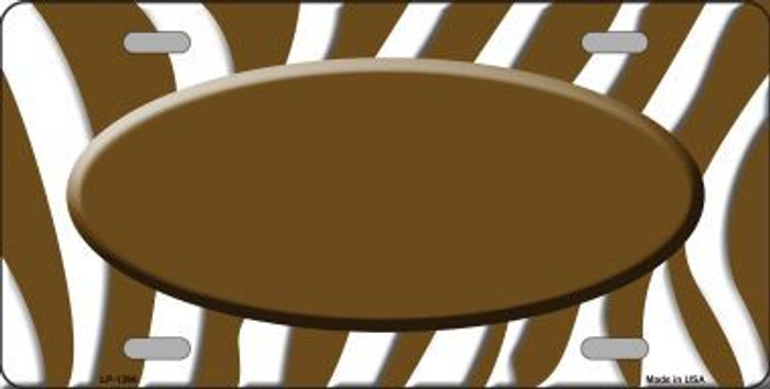 Brown White Zebra Pattern With Center Oval Metal Novelty License Plate