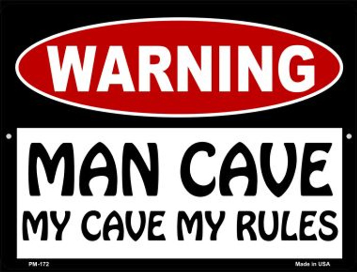 Man Cave My Cave My Rules Novelty Mini Metal Parking Sign PM-172
