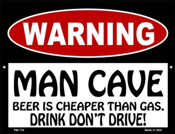 Man Cave Beer Cheaper Than Gas Novelty Mini Metal Parking Sign PM-176
