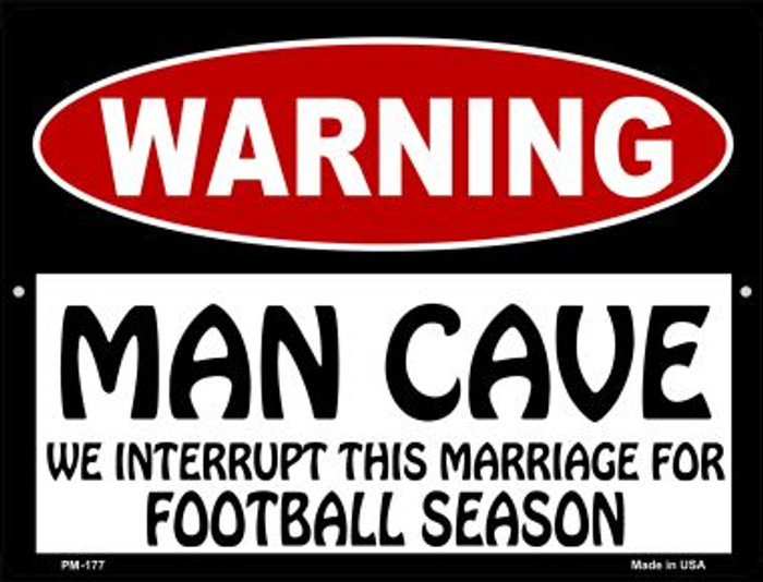 Man Cave We Interrupt This Marriage Novelty Mini Metal Parking Sign PM-177