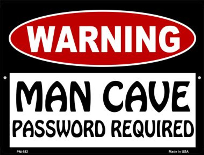 Man Cave Password Required Novelty Mini Metal Parking Sign PM-182