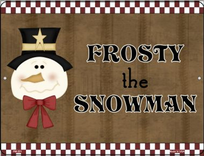Frosty Snowman Novelty Mini Metal Parking Sign PM-201