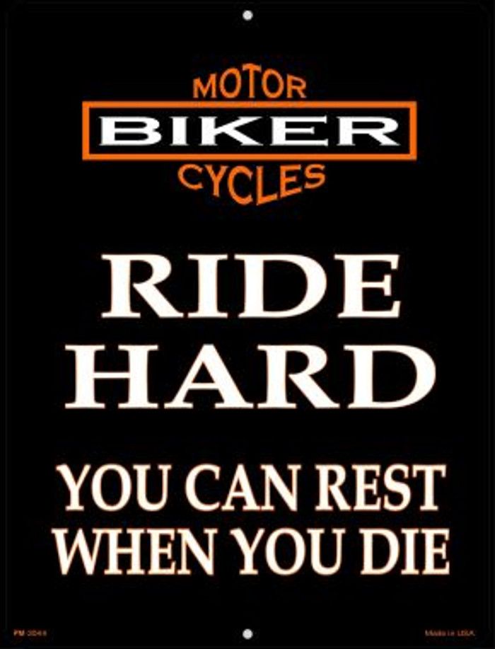 Ride Hard Novelty Mini Metal Parking Sign PM-2044