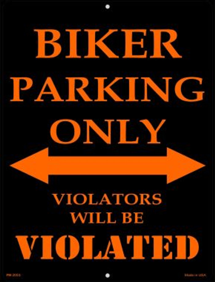 Biker Parking Only Novelty Mini Metal Parking Sign PM-2050