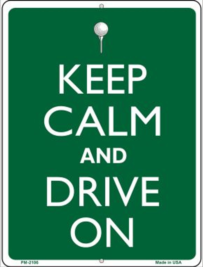 Keep Calm And Drive On Novelty Mini Metal Parking Sign PM-2106