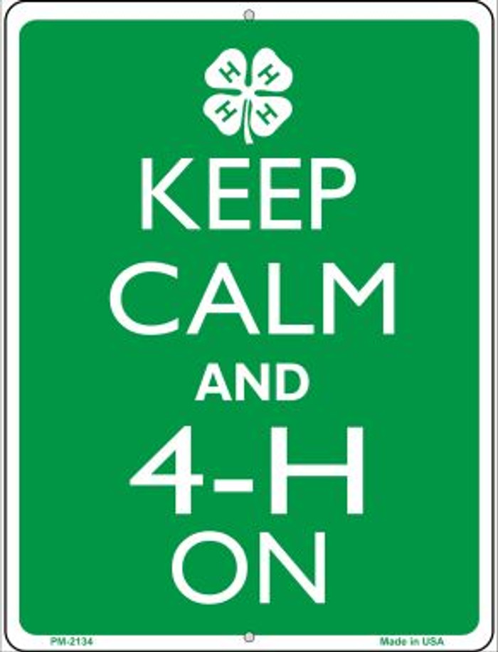 Keep Calm And 4-H On Novelty Mini Metal Parking Sign PM-2134