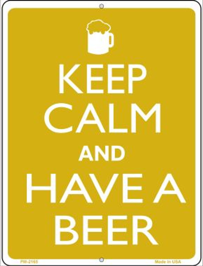 Keep Calm And Have A Beer Novelty Mini Metal Parking Sign PM-2165
