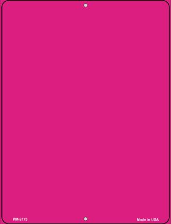 Solid Hot Pink Novelty Mini Metal Parking Sign PM-2175
