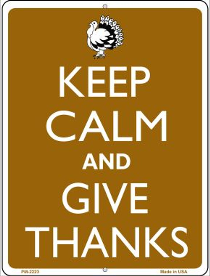 Keep Calm And Give Thanks Novelty Mini Metal Parking Sign PM-2223