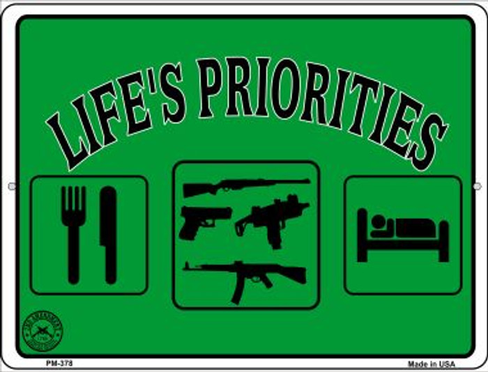 Lifes Priorities Novelty Mini Metal Parking Sign PM-378