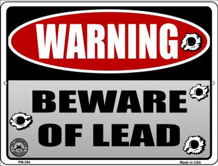 Beware of Lead Novelty Mini Metal Parking Sign PM-384
