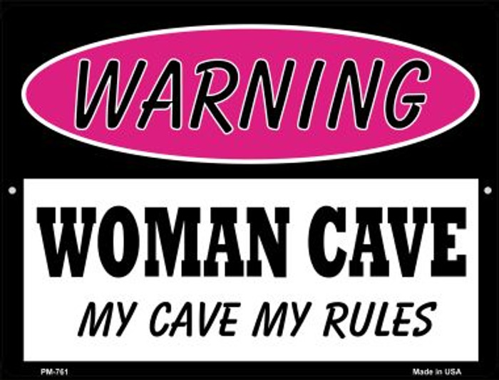 My Cave My Rules Novelty Mini Metal Parking Sign PM-761