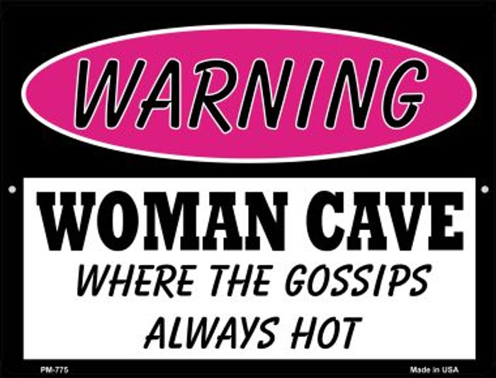 The Gossips Always Hot Novelty Mini Metal Parking Sign PM-775