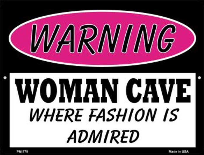 Fashion Is Admired Novelty Mini Metal Parking Sign PM-779