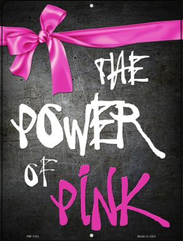 The Power Of Pink Breast Cancer Novelty Mini Metal Parking Sign PM-1183