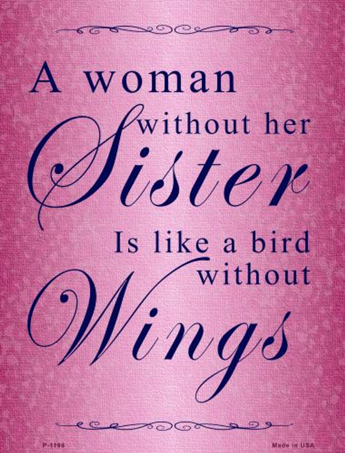 A Woman Without Her Sister Novelty Mini Metal Parking Sign PM-1198