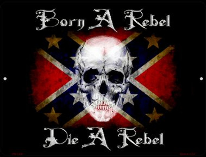 Born A Rebel Novelty Mini Metal Parking Sign PM-1206