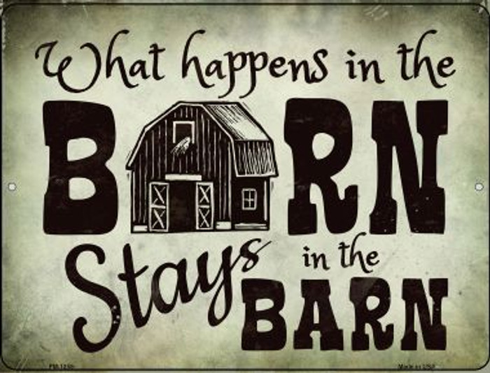 What Happens In The Barn Novelty Mini Metal Parking Sign PM-1255
