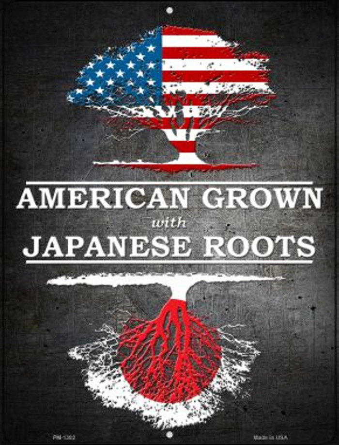 American Grown Japanese Roots Novelty Mini Metal Parking Sign PM-1302