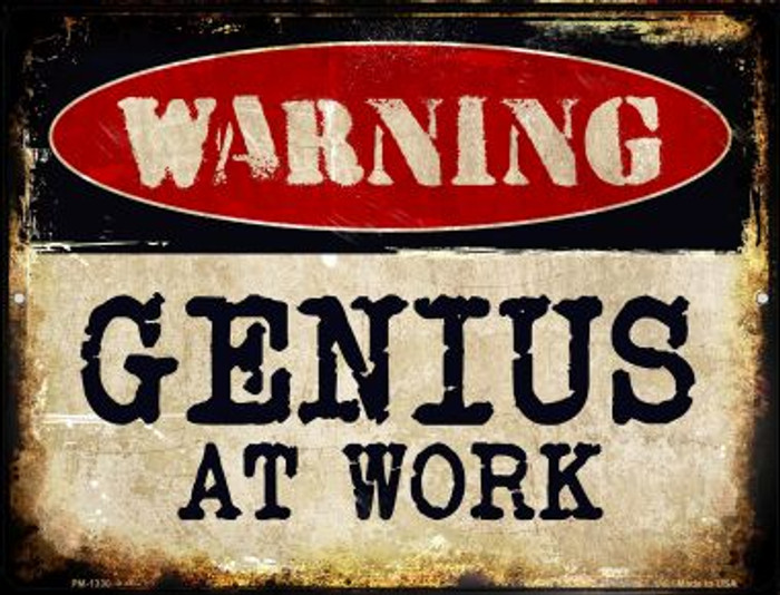 Genius At Work  Novelty Mini Metal Parking Sign PM-1330