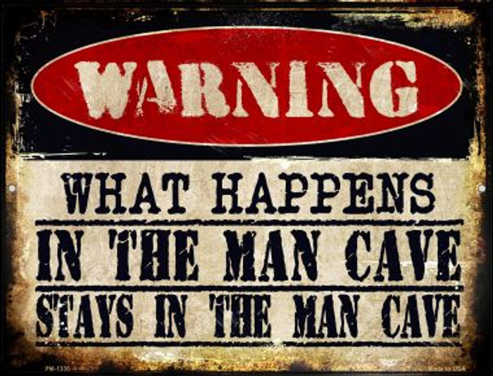 In The Man Cave Novelty Mini Metal Parking Sign PM-1335