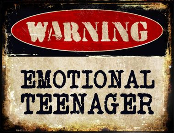 Emotional Teenager Novelty Mini Metal Parking Sign PM-1352