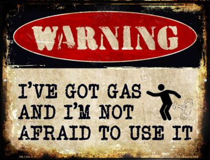 Ive Got Gas Novelty Mini Metal Parking Sign PM-1354