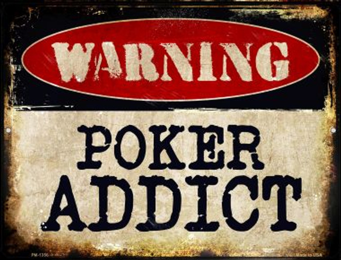 Poker Addict Novelty Mini Metal Parking Sign PM-1356