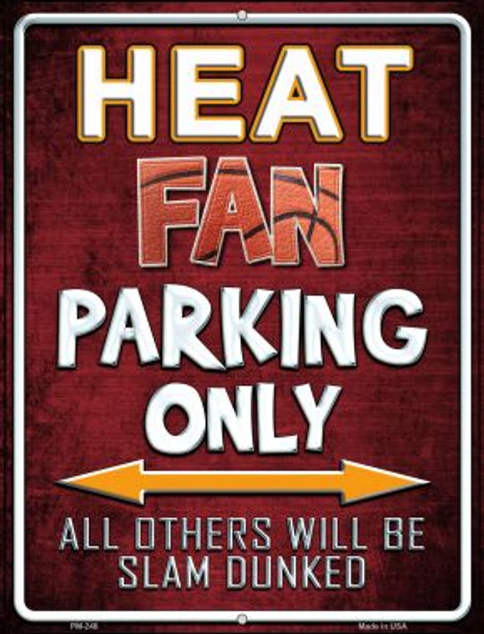 Heat Novelty Mini Metal Parking Sign PM-248