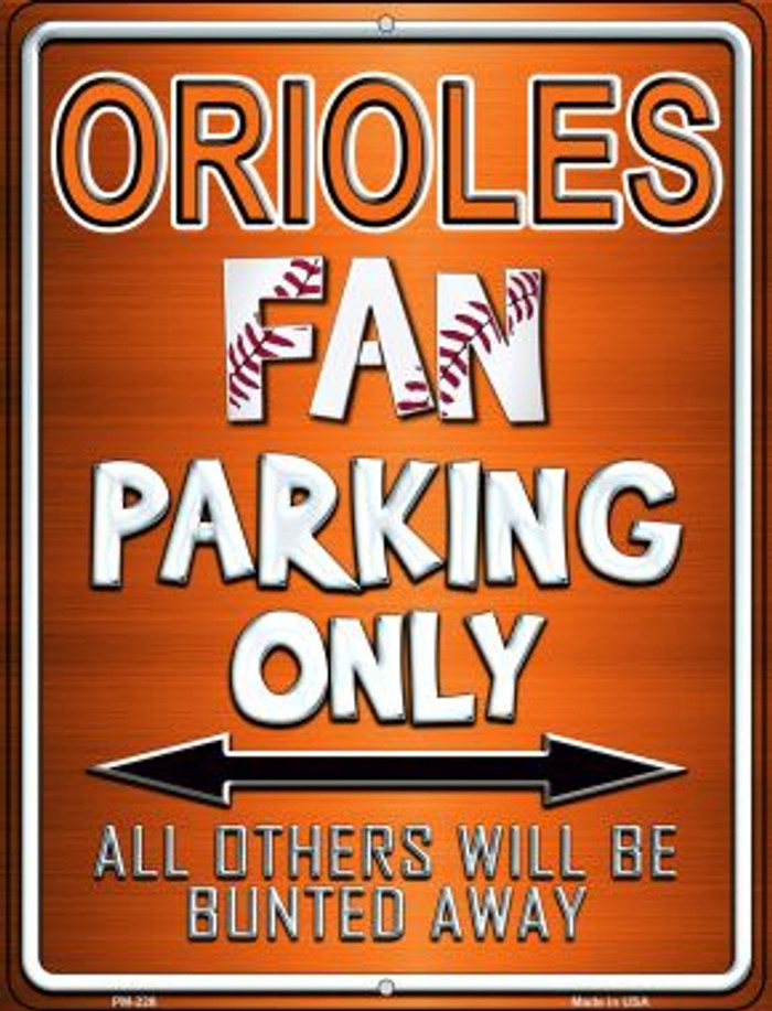 Orioles Novelty Mini Metal Parking Sign PM-226