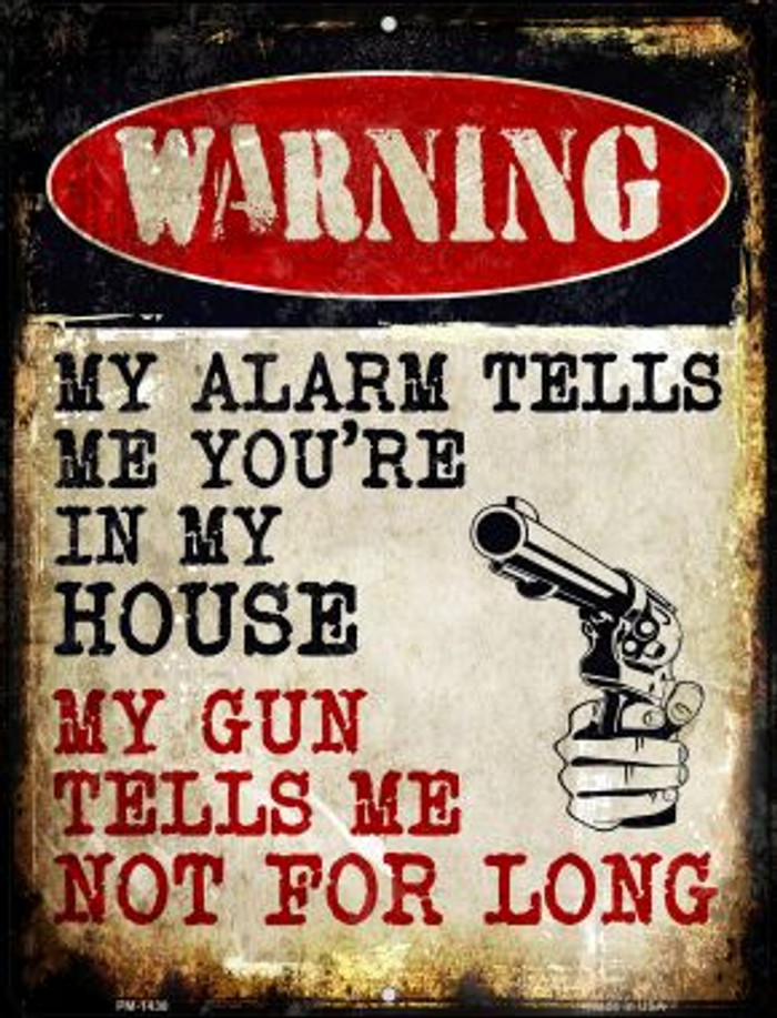 My Alarm My Gun Novelty Mini Metal Parking Sign PM-1438