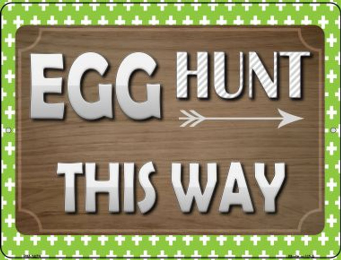 Egg Hunt This Way Novelty Mini Metal Parking Sign PM-1479