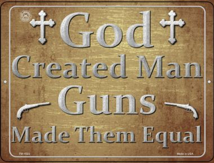God Created Man Guns Made Them Equal Novelty Mini Metal Parking Sign PM-1523