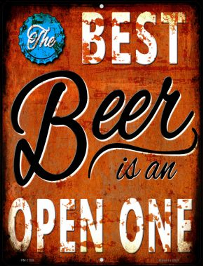 Best Beer is an Open One Novelty Mini Metal Parking Sign PM-1789