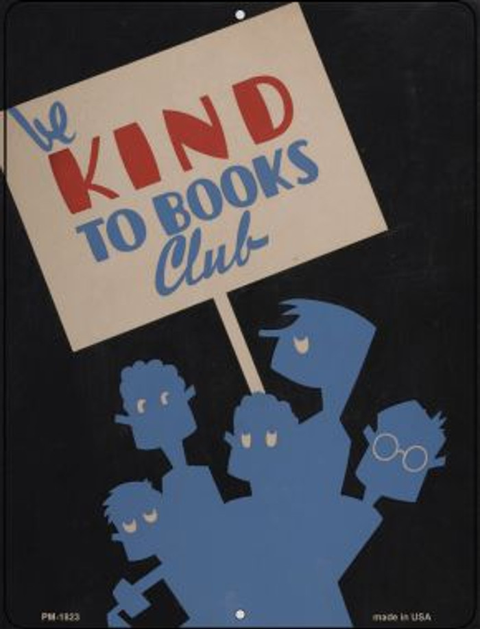 Be Kind To Books Novelty Mini Metal Parking Sign PM-1823