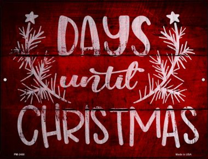 Days Until Christmas Novelty Mini Metal Parking Sign PM-2480