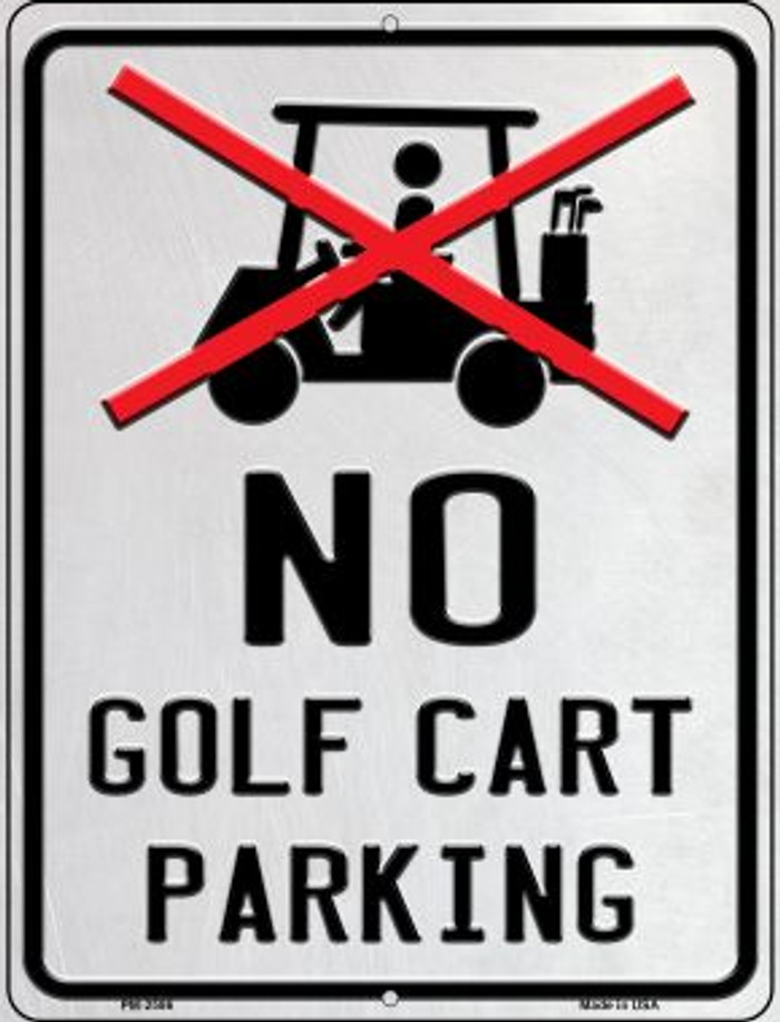No Golf Cart Parking Novelty Mini Metal Parking Sign PM-2586