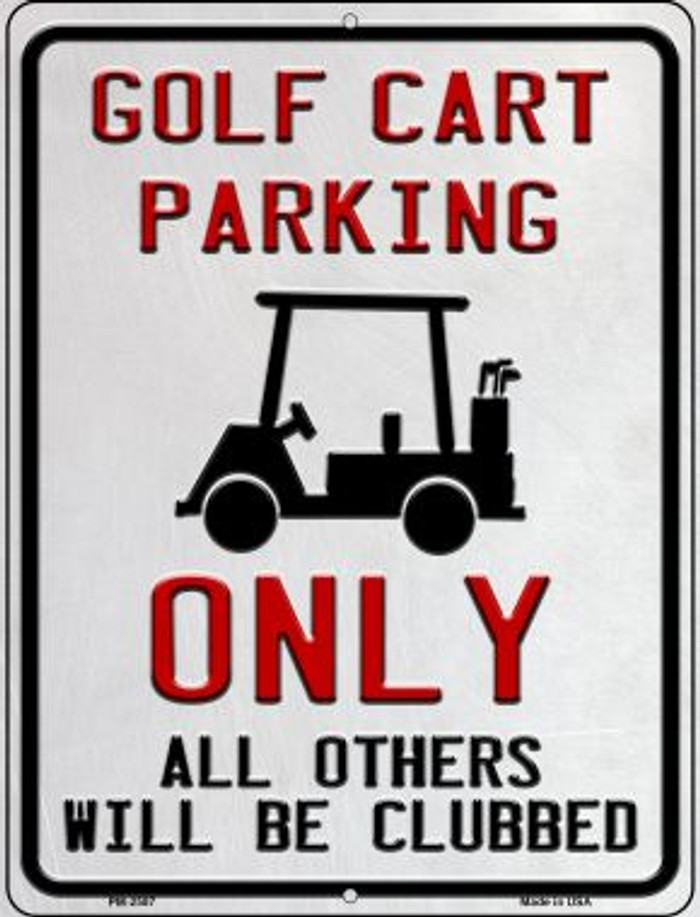 Golf Cart Parking Novelty Mini Metal Parking Sign PM-2587